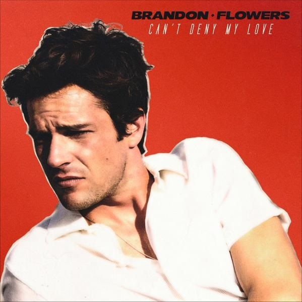 brandon-flowers-cant-deny-my-love